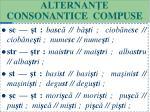 alternan e consonantice compuse