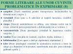 forme literare ale unor cuvinte problematice n exprimare 8
