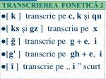 transcrierea fonetic 2