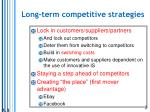 long term competitive strategies