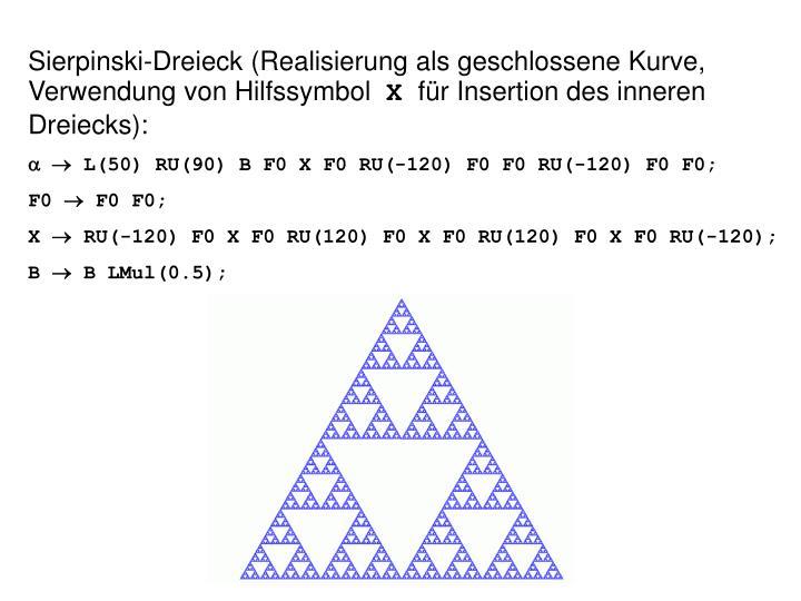 Sierpinski-Dreieck (Realisierung als geschlossene Kurve, Verwendung von Hilfssymbol