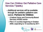 how can children get palliative care services cont