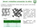 strutt cristalline ceramiche la silice1