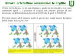 strutt cristalline ceramiche le argille3