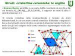 strutt cristalline ceramiche le argille7