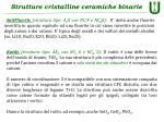 strutture cristalline ceramiche binarie7