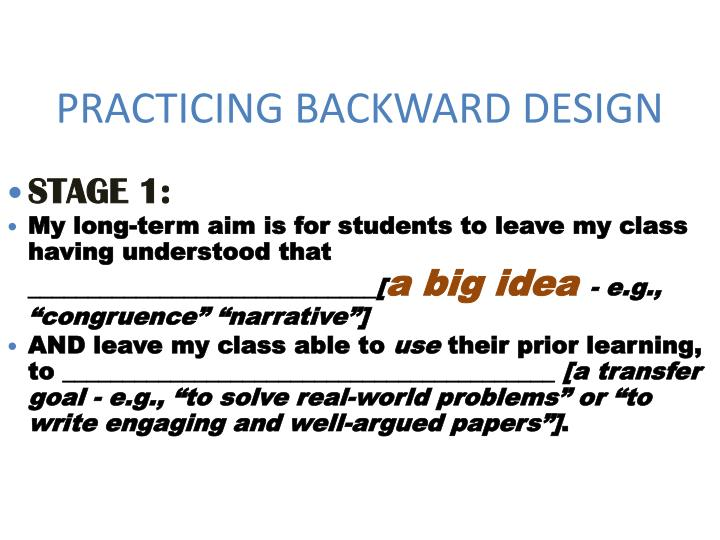 PRACTICING BACKWARD DESIGN