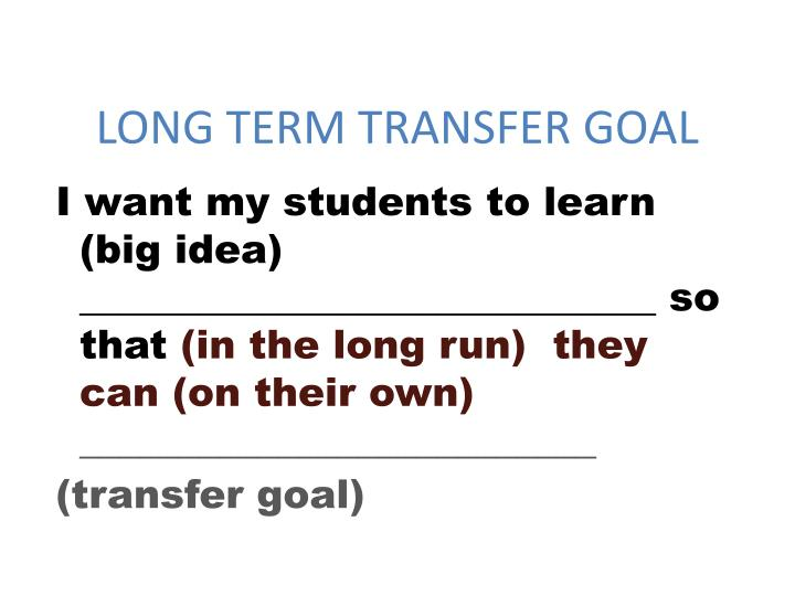 LONG TERM TRANSFER GOAL
