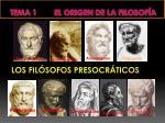 tema 1 el origen de la filosof a