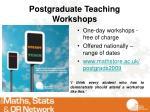 postgraduate teaching workshops