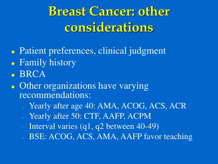 Breast Cancer: other considerations