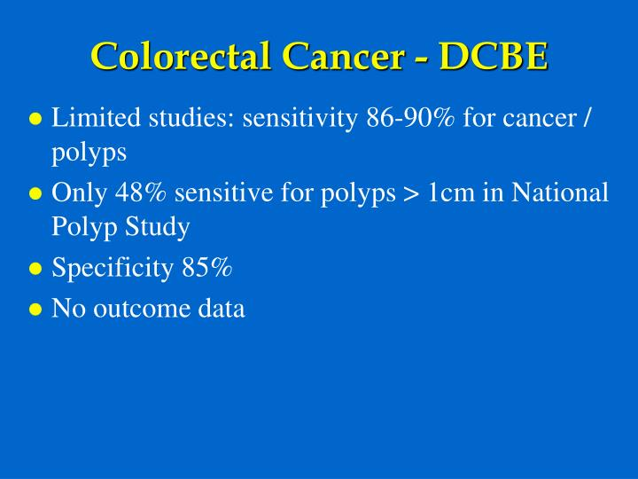 Colorectal Cancer - DCBE