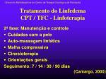 tratamento do linfedema cpt tfc linfoterapia1