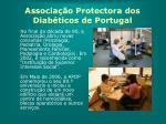 associa o protectora dos diab ticos de portugal6