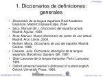 1 diccionarios de definiciones generales