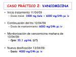 caso pr ctico 2 vancomicina2