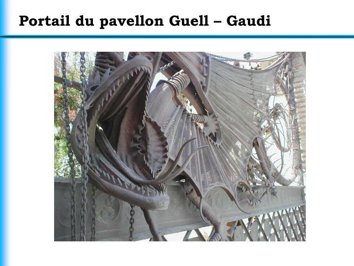 Portail du pavellon Guell – Gaudi