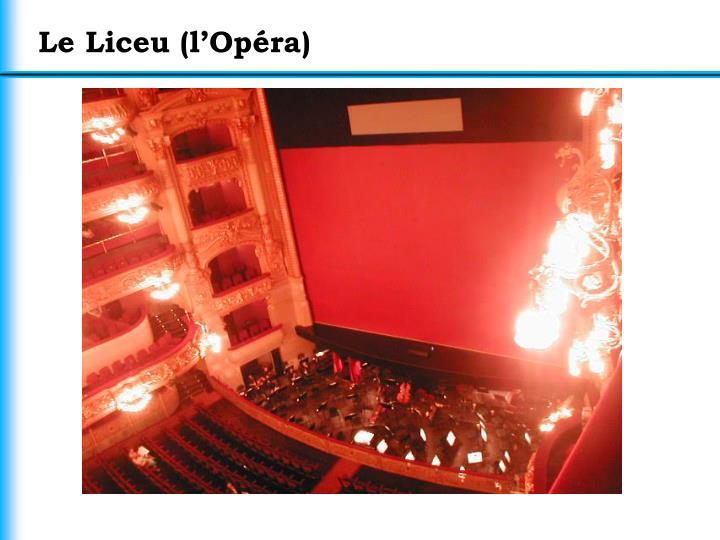 Le Liceu (l'Opéra)