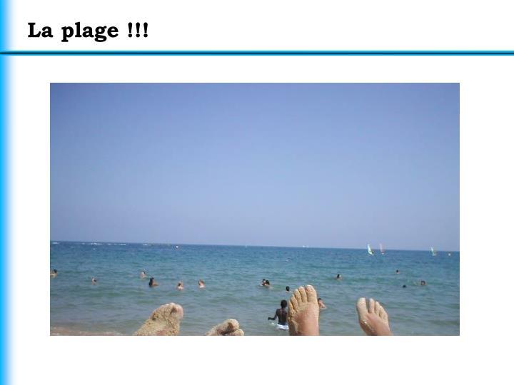La plage !!!