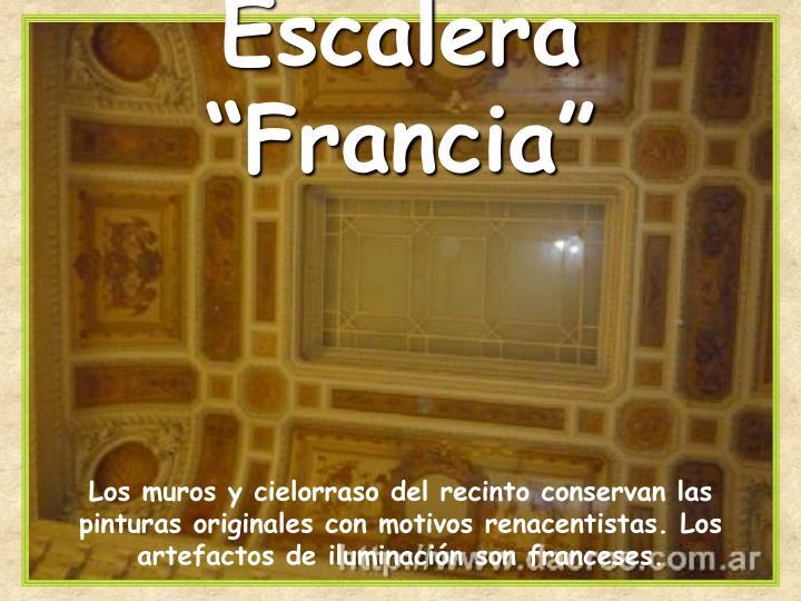 """Escalera """"Francia"""""""