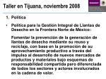 taller en tijuana noviembre 20081