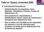 taller en tijuana noviembre 20086