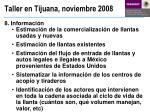taller en tijuana noviembre 20088