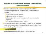 proceso de evaluaci n de los datos e informaci n farmacocin tica