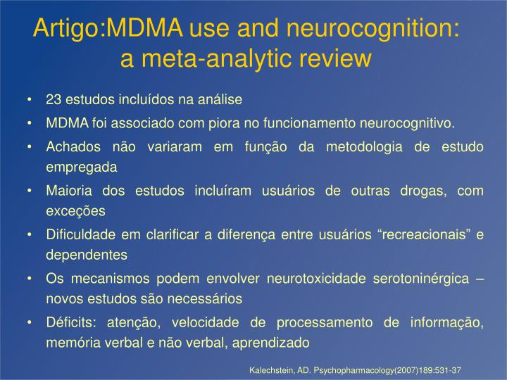 Artigo:MDMA use and neurocognition: a meta-analytic review