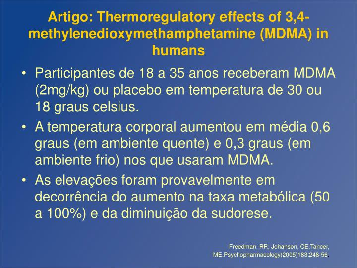 Artigo: Thermoregulatory effects of 3,4-methylenedioxymethamphetamine (MDMA) in humans