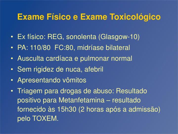 Exame Físico e Exame Toxicológico