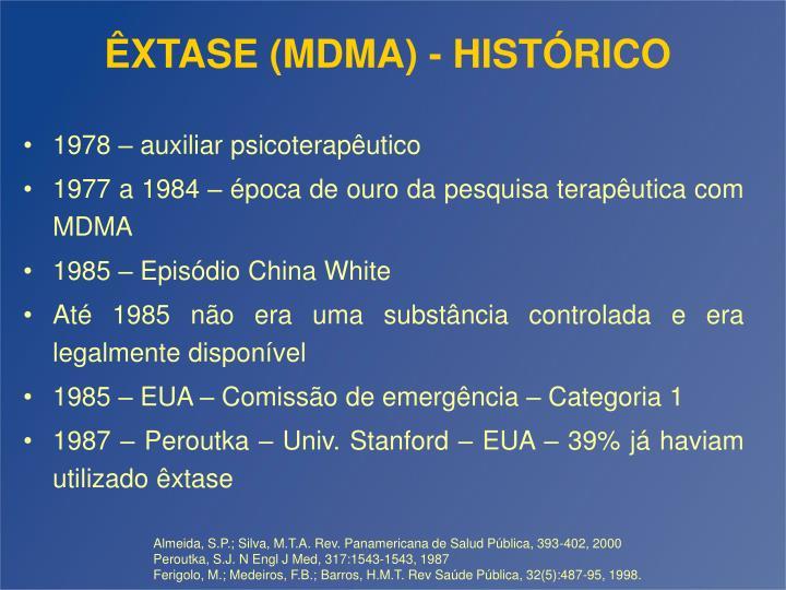 ÊXTASE (MDMA) - HISTÓRICO