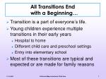 all transitions end with a beginning