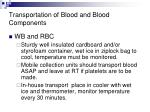 transportation of blood and blood components