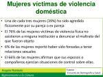 mujeres v ctimas de violencia dom stica