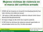 mujeres v ctimas de violencia en el marco del conflicto armado