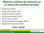 mujeres v ctimas de violencia en el marco del conflicto armado1