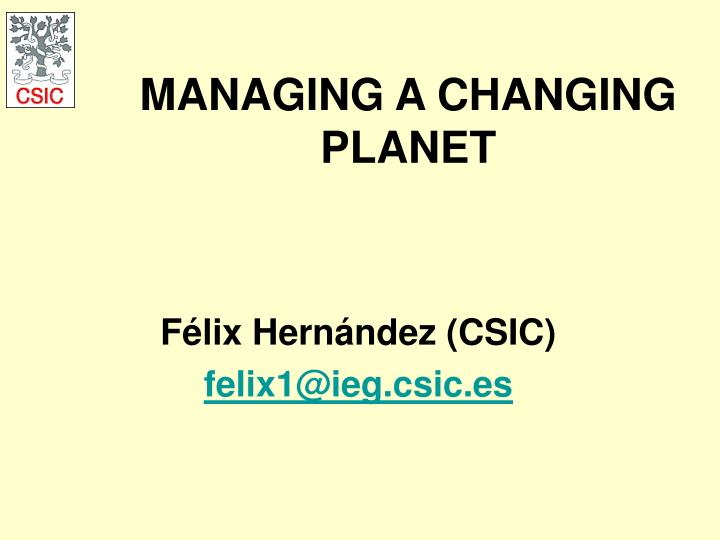 Managing a changing planet