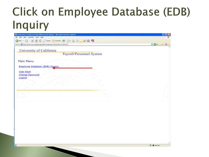 Click on Employee Database (EDB) Inquiry