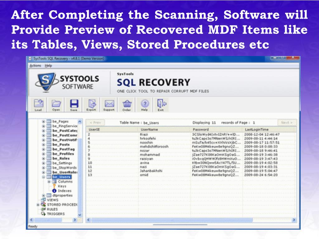 After Completing the Scanning, Software will Provide Preview of Recovered MDF Items like its Tables, Views, Stored Procedures etc