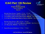 icao part 139 review 8 car 3 project working group second meeting agenda2