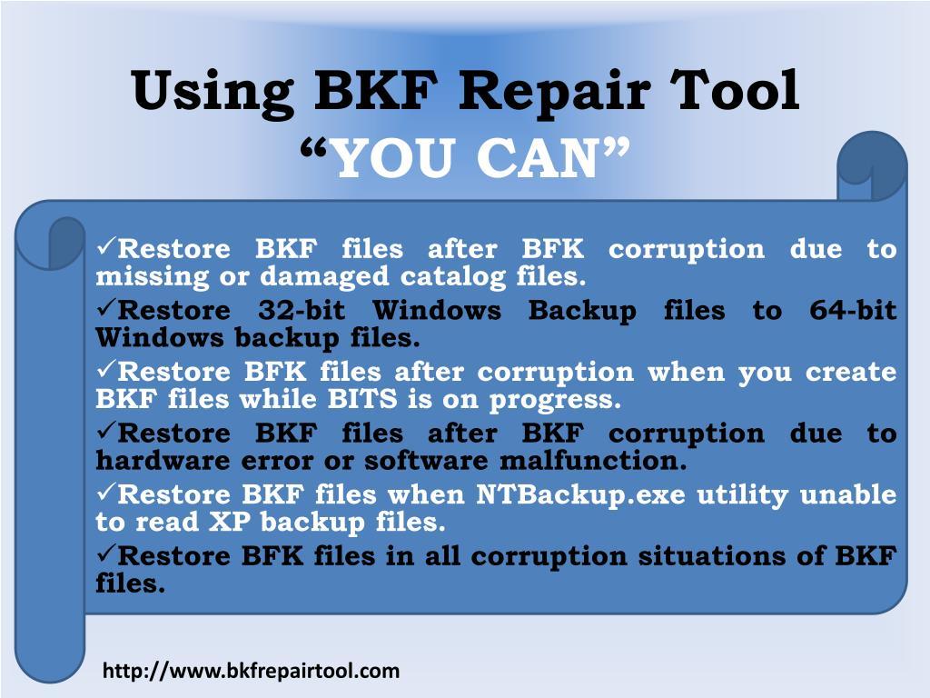 Using BKF Repair Tool