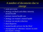 a number of documents due to emerge