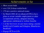 achievements so far