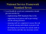 national service framework standard seven