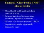 standard 7 older people s nsf mental health