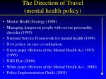 the direction of travel mental health policy
