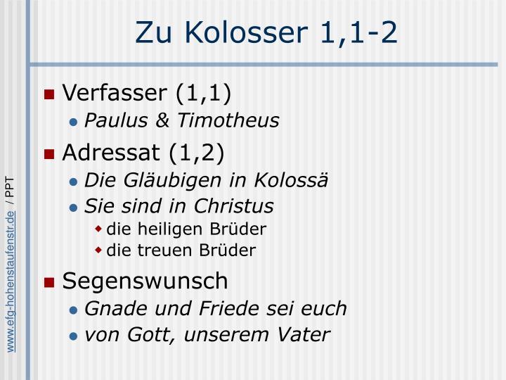 Zu Kolosser 1,1-2