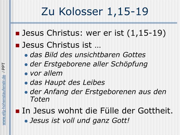 Zu Kolosser 1,15-19