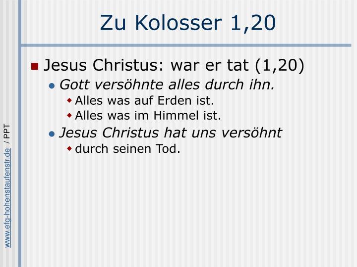 Zu Kolosser 1,20